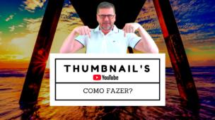 Como Fazer Thumbnails