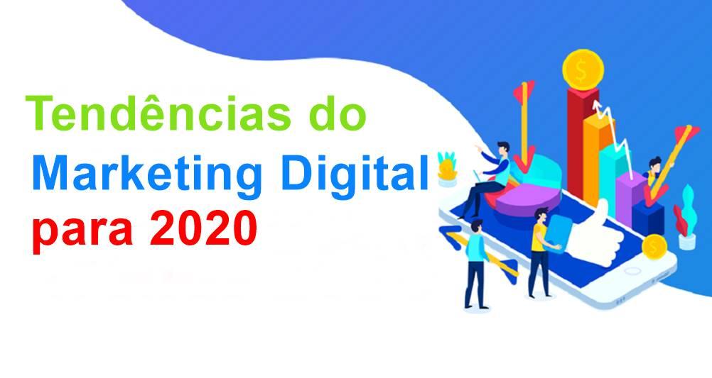 Marketing Digital 2020, Quais São as Novidades?